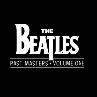 The Beatles Past Masters, Volume One